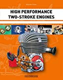 High Performance Two-Stroke Engines