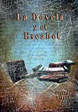 La Dovela y el Escabel (Spanish Edition)