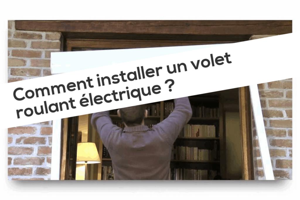 Comment Installer Un Volet Roulant électrique