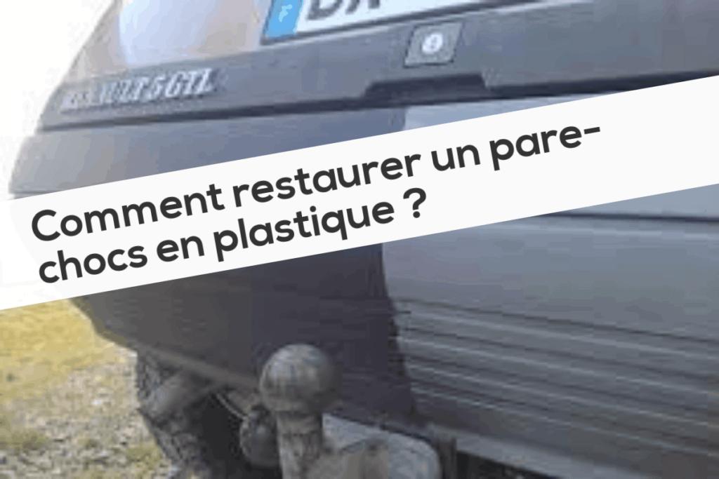 Comment Restaurer Un Pare Chocs En Plastique
